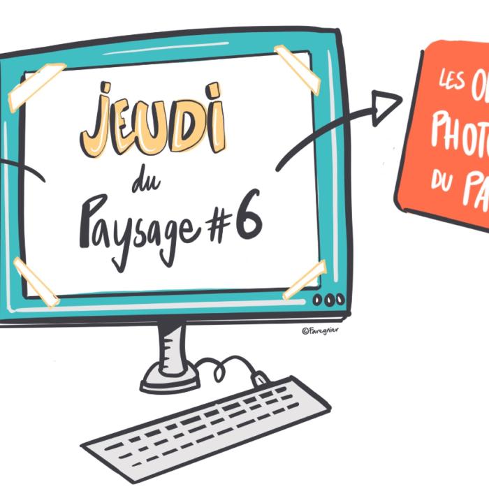 J-1 Inscrivez-vous ! Les jeudis du Paysage #6 | DREAL & Réseau Paysage